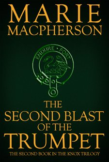 The Second Blast of the Trumpet by Marie Macpherson